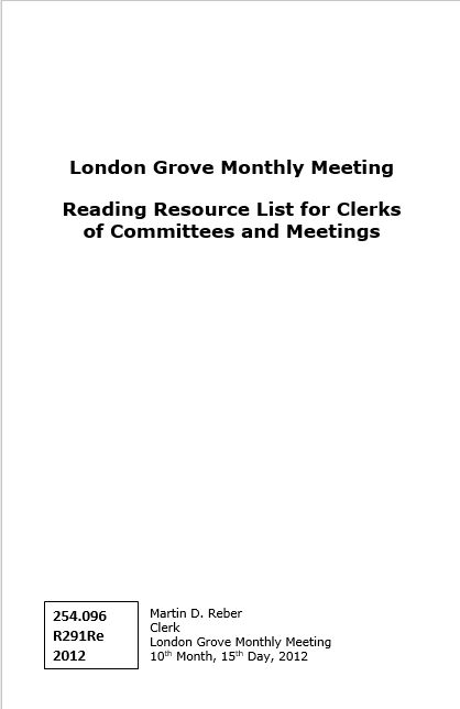 """Reading Resource List for Clerks of Committees and Meetings"" - compiled by Martin D Reber"